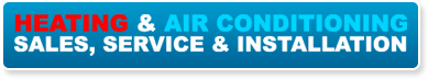 Heating and Air Conditioning: Sales, Service and Installation
